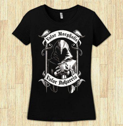 Valar Morghulis Womens T-Shirt