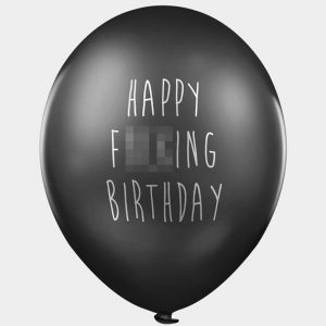 Happy Fucking Birthday Balloons - Black