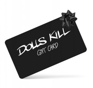 Dolls Kill Gift Card